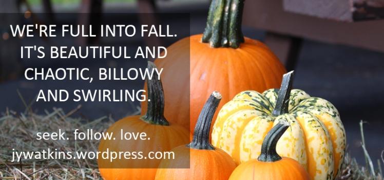 2016-10-24-the-fullness-of-fall